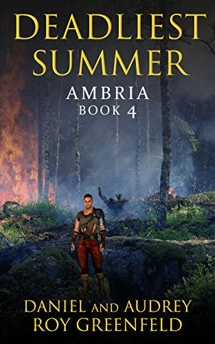 Deadliest Summer: Ambria Book 4