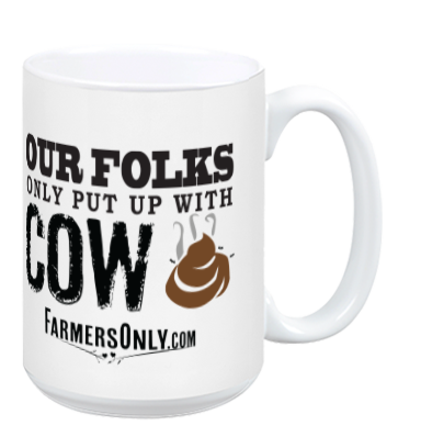 OUR FOLKS ONLY PUT UP WITH... CERAMIC COFFEE MUG