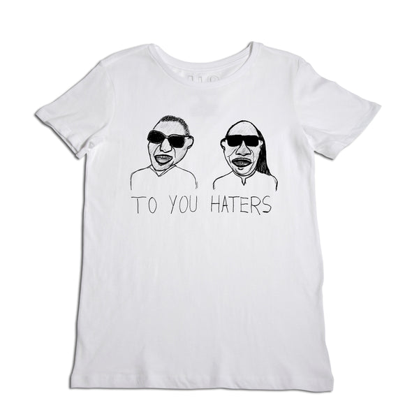 Blind to you Haters Women's T-Shirt