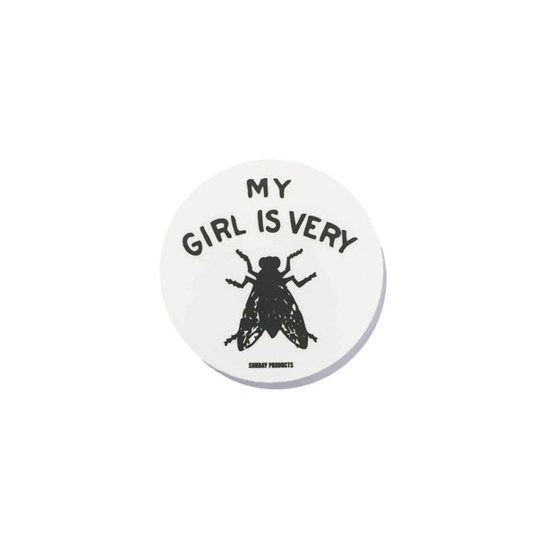 MY GIRL IS VERY FLY STICKER
