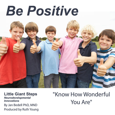 Be Positive -Download - Auditory Processing & Improve Self Esteem!