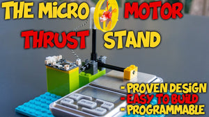 The Micro Motor Thrust Stand
