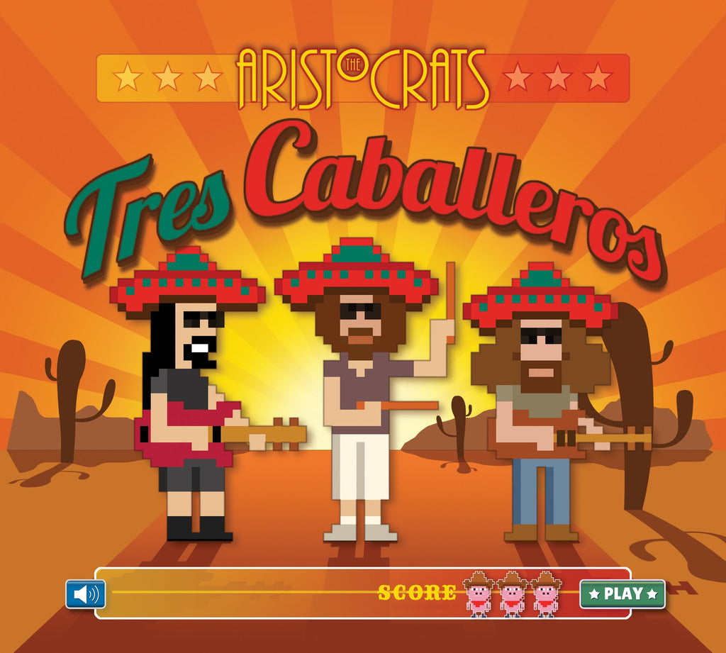 The Aristocrats: Tres Caballeros (CD + DVD)