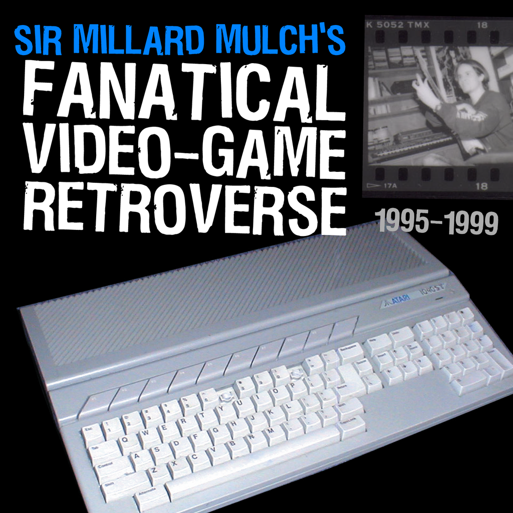 "Dr. Zoltan Presents: Sir Millard Mulch - ""Fanatical Video Game Retroverse"" (DIGITAL DOWNLOAD)"