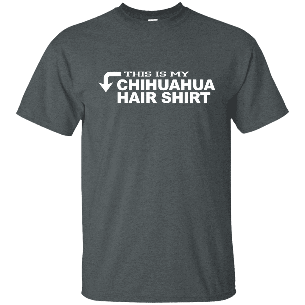 This Is My Chihuahua Hair Shirt Men Tee - STUDIO 11 COUTURE