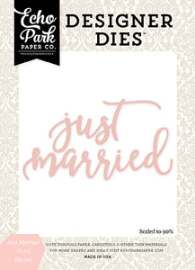 Echo Park Designer Dies - Wedding Bliss - Just Married Word Set