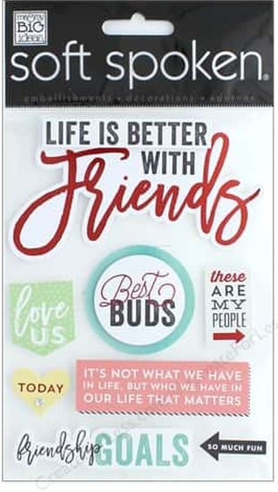 Soft Spoken 3D Embellishments - Life is Better