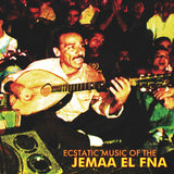 Various Artists: Ecstatic Music of the Jemaa El Fna LP