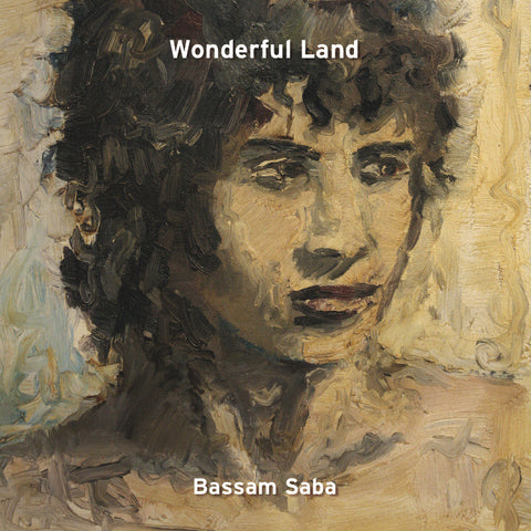 Wonderful Land - Bassam Saba