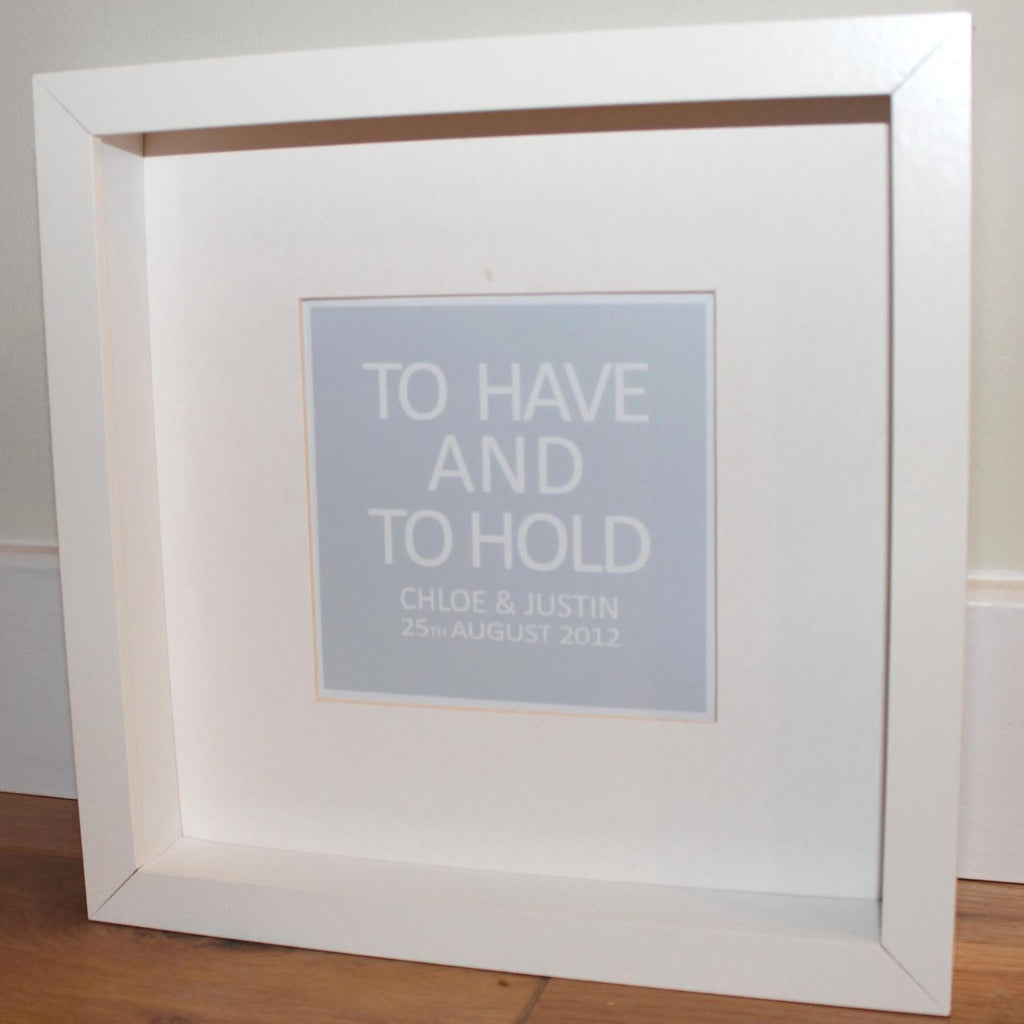 To have and to hold personalised framed print