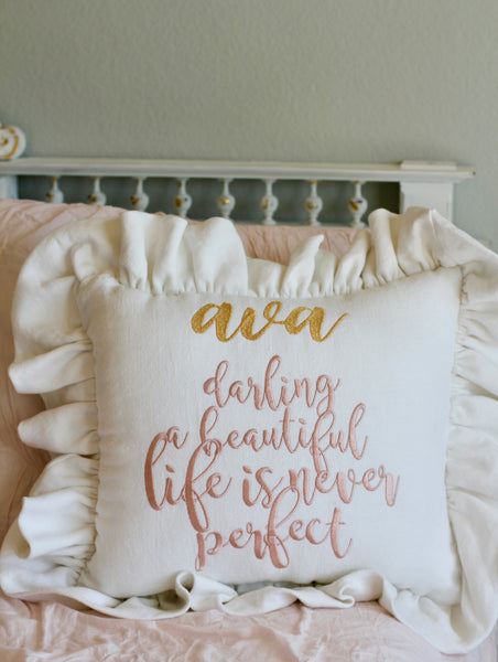 "100% Belgian Linen Custom Personalized ""A Beautiful Life Is Never Perfect"" Pillow Cover"