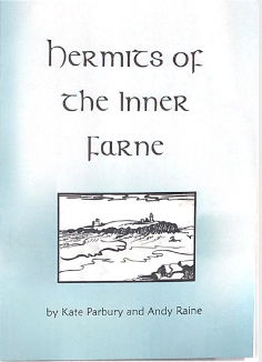 Hernits of the Inner Farne - by Kate Parbury and Andy Raine,