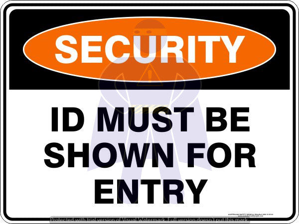 ID MUST BE SHOWN FOR ENTRY
