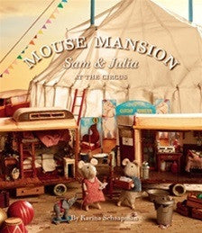 Mouse Mansion 3: Sam and Julia at the Circus