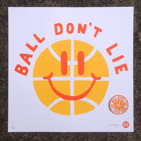 "Will Bryant ""Ball Don't Lie"" Silkscreen Print"