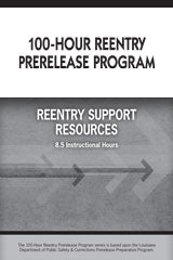 100-Hour Reentry Prerelease Program Student Edition Reentry Support Resources