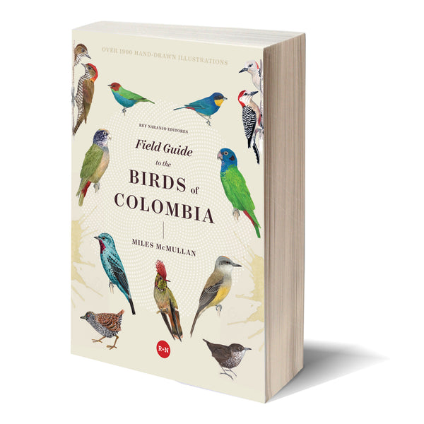 Field Guide to the Birds of Colombia, 3ra Edición