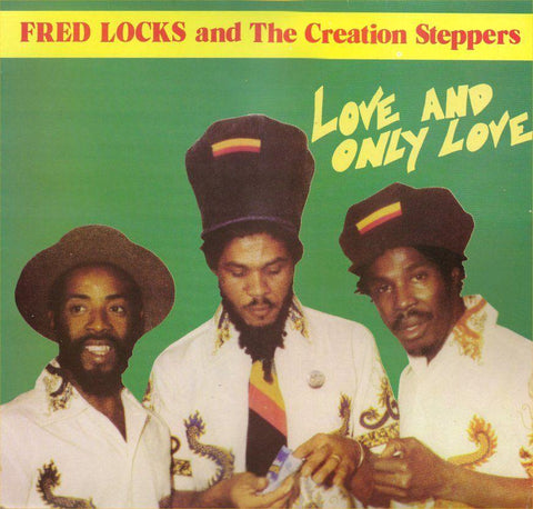 Fred Locks And The Creation Steppers - Love And Only Love-LP-South