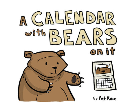 A Calendar with Bears on it.