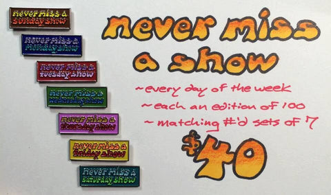 Never Miss A Show - Days of the week Hat Pin Set of 7