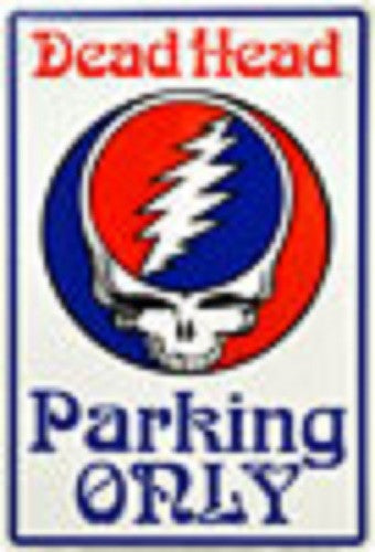 Grateful Dead - Dead Head Parking Only - Steal Your Face