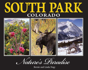South Park Colorado: Nature's Paradise Coffee Table Book. Free Shipping