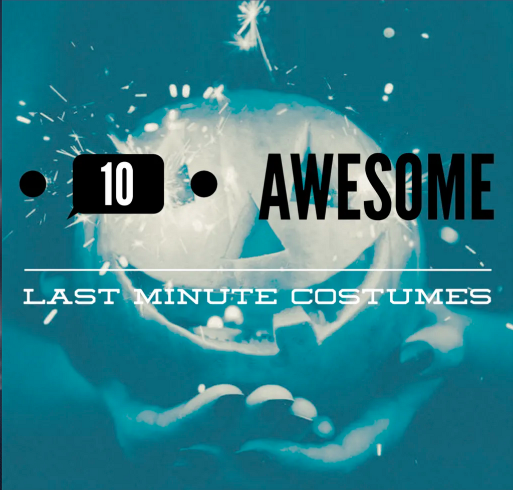 10 Last Minute Halloween Costumes