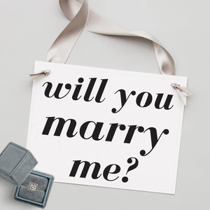 Will You Marry Me? Proposal Sign