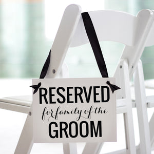 Reserved for Family of Bride & Groom Set of 2 Chair Signs