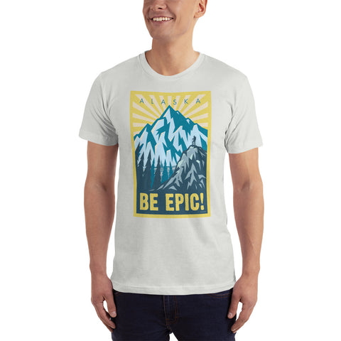 BE EPIC! shirt. You rule!