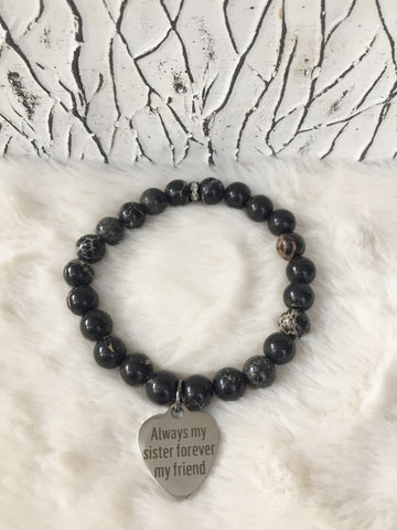 """Always my sister, forever my friend"" Bracelets - Black Jasper"