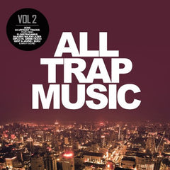 All Trap Music Vol. 2