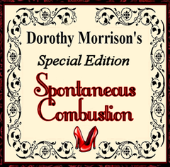 Dorothy Morrison's Special  Edition Spontaneous Combustion Oil