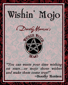 Dorothy Morrison's Wicked Witch Mojo Wishin' Mojo Incense