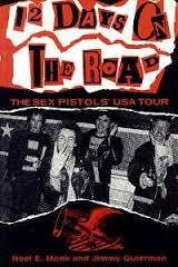12 DAYS ON THE ROAD THE SEX PISTOLS USA TOUR BOOK VG