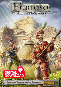 Furioso - The Italian Wars Supplement - Paid Digital Download