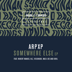ArpXP - Somewhere Else EP [pre order]