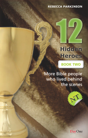 Twelve hidden heroes: New Testament (Book 2)