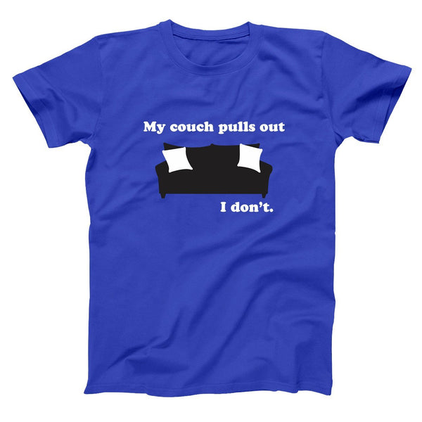 My Couch Pulls Out I Don't Men's T-Shirt - Donkey Tees