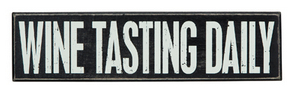 Tasting Daily Box Sign by Primitives by Kathy