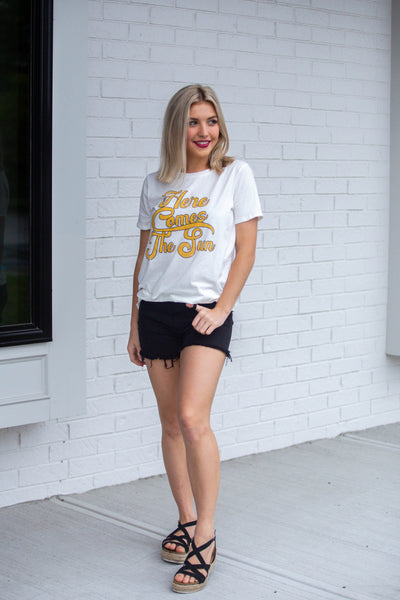 Here Comes The Sun- Graphic Tee