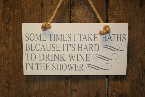 Drink Wine in the Shower