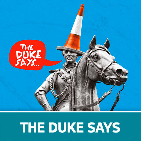 The Duke Says
