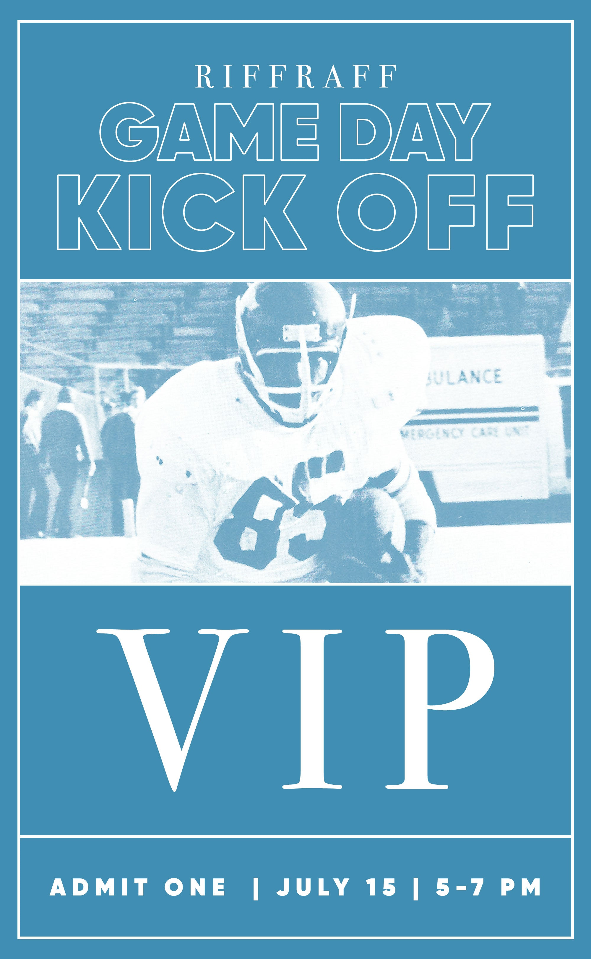 riffraff gameday kick off ticket - vip admission