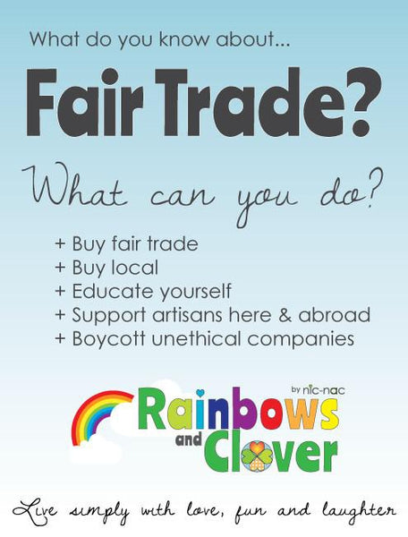 Why do we choose to manufacture Fair Trade and Ethically?