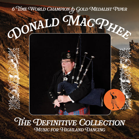 Piping for Dancing - The Definitive Collection