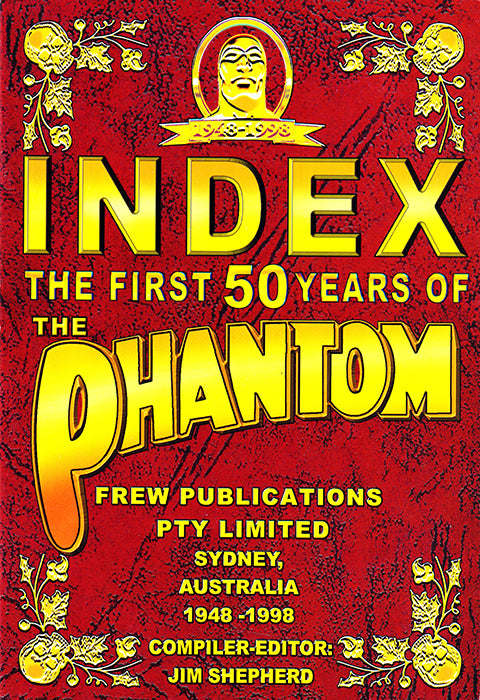 Index - The First 50 Years of the Phantom