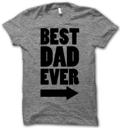 Best Dad In The World! T Shirt
