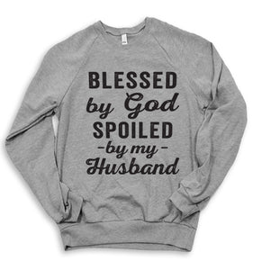 Spoiled By My Husband Sweater