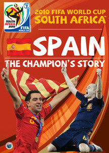2010 FIFA World Cup South Africa - Spain: The Champion's Story